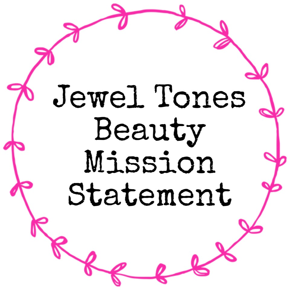 JEWEL TONES BEAUTY MISSION STATEMENT